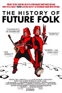 History of Future Folk, The (2012) Movie Poster