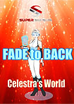 Super Supers: Fade to Back - Celestra's World (2017) Poster