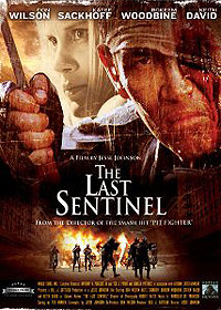 Last Sentinel, The (2007) Movie Poster
