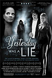 Yesterday Was a Lie (2008) Poster