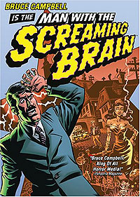 Man With the Screaming Brain (2005) Movie Poster