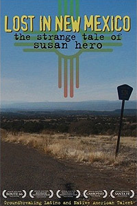 Lost in New Mexico: The Strange Tale of Susan Hero (2007) Movie Poster