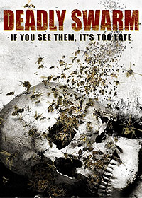 Deadly Swarm (2003) Movie Poster