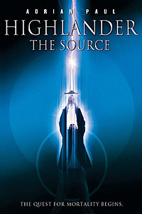 Highlander: The Source (2007) Movie Poster