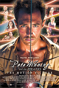 Pete Winning and the Pirates: The Motion Picture (2015) Movie Poster