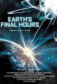 Earth's Final Hours (2011) Movie Poster