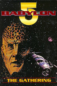 Babylon 5: The Gathering (1993) Movie Poster