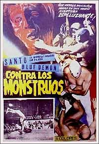 Santo el Enmascarado de plata y Blue Demon contra los Monstruos (1970) Movie Poster