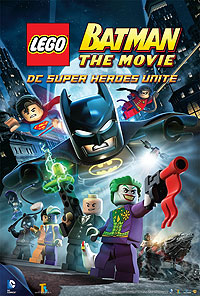 LEGO Batman: The Movie - DC Super Heroes Unite (2013) Movie Poster