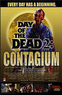 Day of the Dead 2: Contagium (2005) Movie Poster