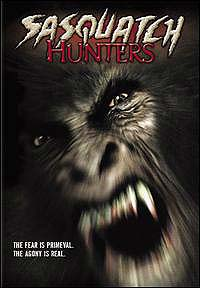 Sasquatch Hunters (2005) Movie Poster