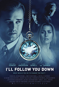 I'll Follow You Down (2013) Movie Poster