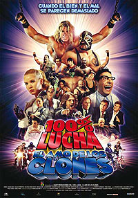 100% Lucha, El Amo de los Clones (2009) Movie Poster