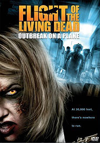 Flight of the Living Dead (2007) Movie Poster