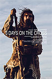 3 Days on the Cross (2017) Poster