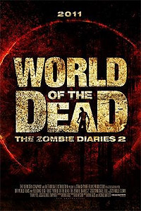 World of the Dead: The Zombie Diaries (2011) Movie Poster