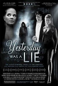Yesterday Was a Lie (2008) Movie Poster