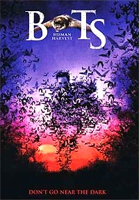 Bats: Human Harvest (2007) Movie Poster