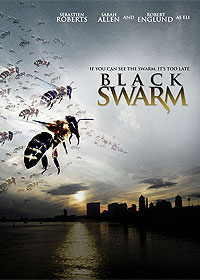 Black Swarm (2007) Movie Poster